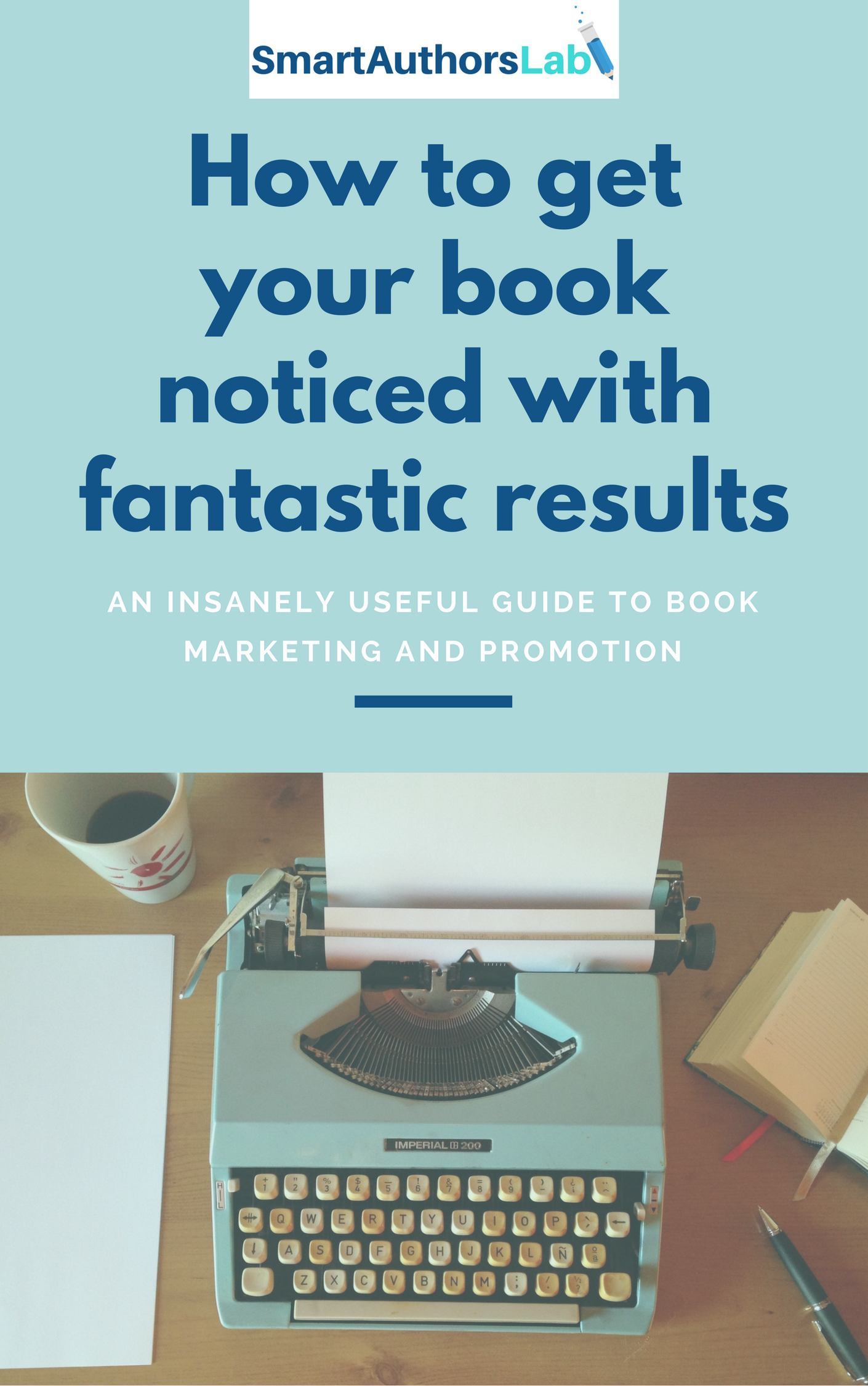 How to get your book noticed with fantastic results