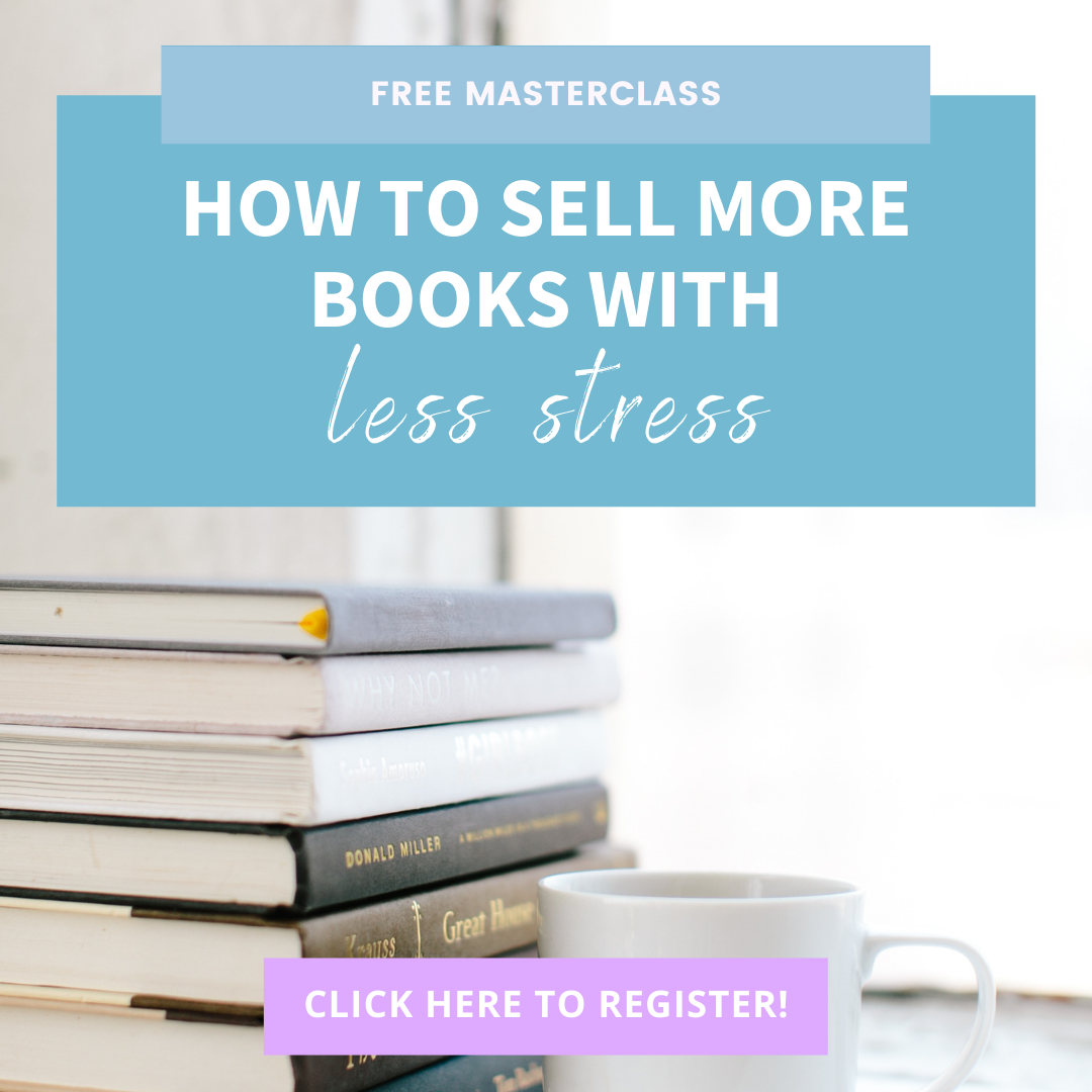 How to Sell More Books With Less Stress